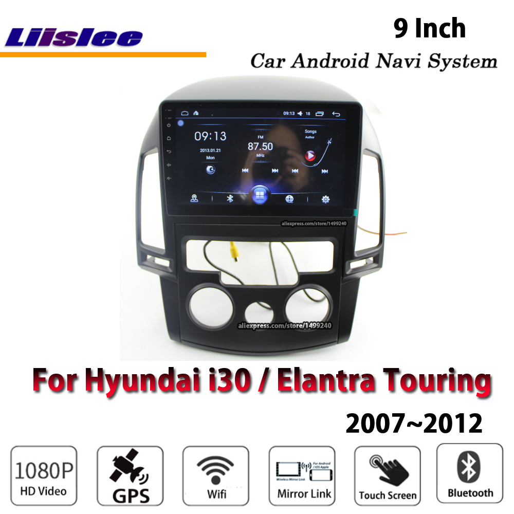 Liislee автомобиля Android для hyundai i30/Elantra Touring 2007 ~ 2011 стерео радио/Carplay/gps/навигационная карта навигации системы Мультимедиа