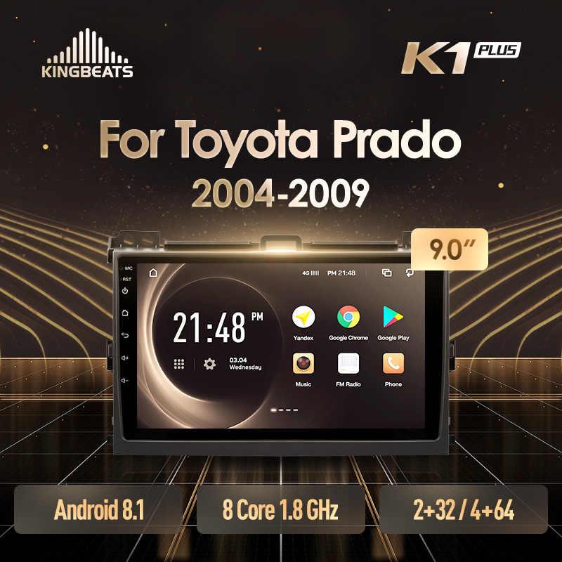 KingBeats Android 8,1 octa-core unidad principal 4G en el salpicadero Radio del coche reproductor de vídeo Multimedia navegación GPS para Toyota Land Cruiser Prado 3 J120 2004-2009 no dvd 2 din doble Din Android coche estéreo 2din DDR4 2 + 32 4 + 64