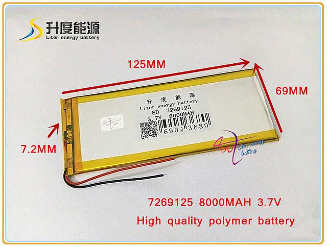 3.7 V 8000 mAH SD 7269125 (bateria de iões de lítio polímero) bateria Li-ion para tablet pc, mp4, telefone celular, BANCO de POTÊNCIA, DVD, CUBO