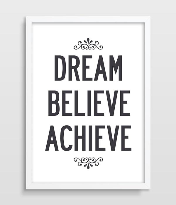 Typographic Dream Believe Achieve Inspirational Quote ...