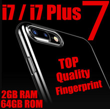 2016 Newest i7 Phone 4G LTE For iphone 7 Plus Phone 7 Goophone i7 plus phones 5.5inch Unlocked ROM 64GB metal body Fingerprint
