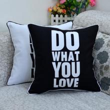 """45*45 CM Inicio Decorativo Negro Blanco """"Haz Lo Que Amas"""" Impreso Throw Cubre Cojines Funda de Almohada para el Sofá"""