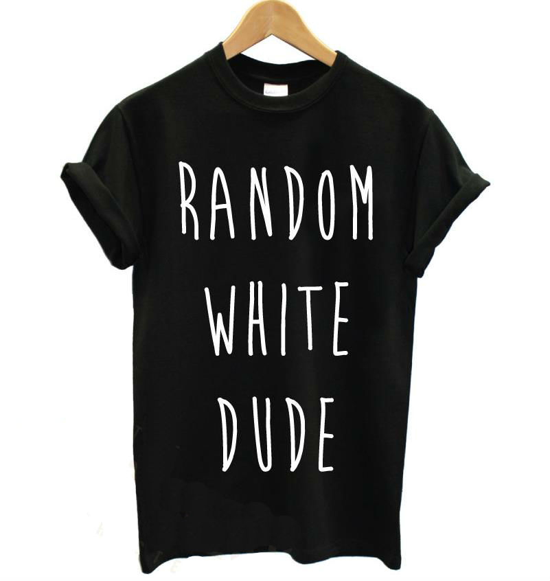 Funny T Tshirts Shirt White Cotton Women Print Dude Casual Random xeQCdorWB