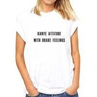 Slithice Punk T Shirt Letter Print KANYE ATTITUDE AND DRAKE FEELINGS Casual Short Sleeve Shirts White