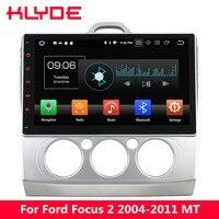 KLYDE 10,1 ips 4G Android 8 Octa Core 4G B Оперативная память 32 ГБ Встроенная память dvd плеер автомобиля радио для ford Focus 2 2004 2005 2006 2007 2008 2009 2011