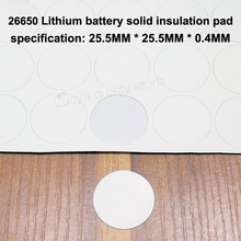 50pcs/lot 26650 Lithium Battery Solid Negative Insulation Gasket Surface Mat Meson Single Accessories