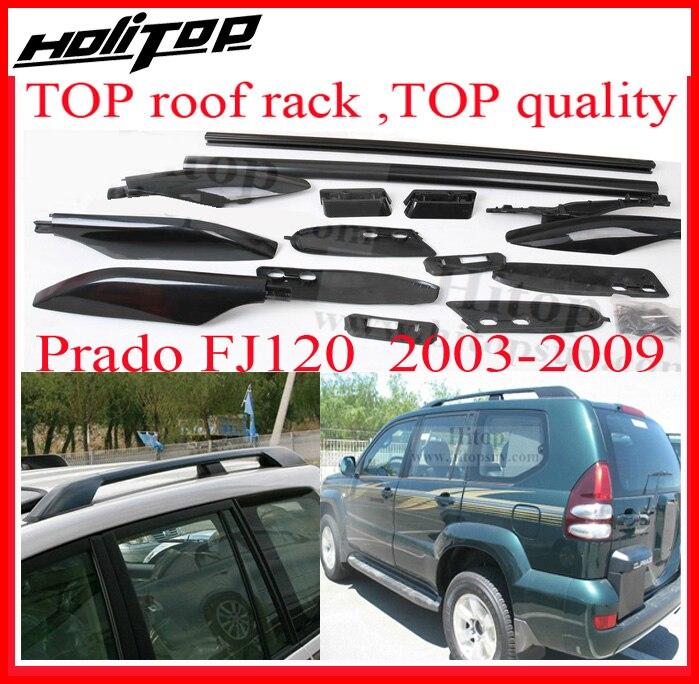 Galerie de toit supérieure/rail de toit pour Toyota Land Cruiser PRADO GRJ120 RZJ120 FJ120 FJ 120 UZJ120 LC120 KZJ120 puissant authentique, 2003-2009
