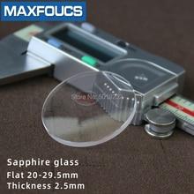 שטוח 2.5mm 2.2/2.3/2.4mm קוטר 20   29.5mm ספיר זכוכית שעון חלקי עגול שקוף קריסטל לתיקון שעון