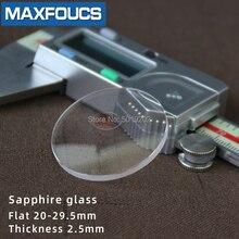 Flach 2,5mm 2.2/2.3/2,4mm Durchmesser 20 29,5mm Sapphire Glas Uhr teile Runde Transparent kristall Glas Für Uhr Reparatur