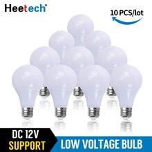 10 יח\חבילה LED הנורה DC 12 V מנורת E27 LED אור Lampada 3 W 5 W 7 W 12 W 15 W 36 W Bombillas Led תאורה עבור 12 וולט נמוך מתחי נורות