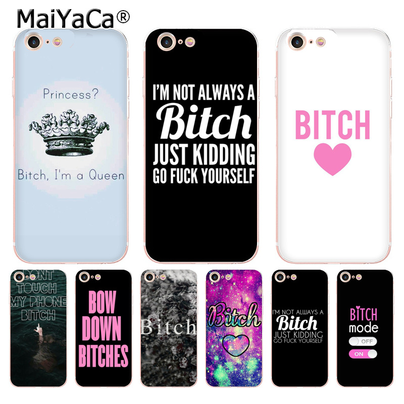 MaiYaCa I'M NOT ALWAYS A BITCH 2018 Colored Drawing soft tpu phone Case for iPhone 8 7 6 6S Plus X XS MAX XR 5S SE 5C case Cover