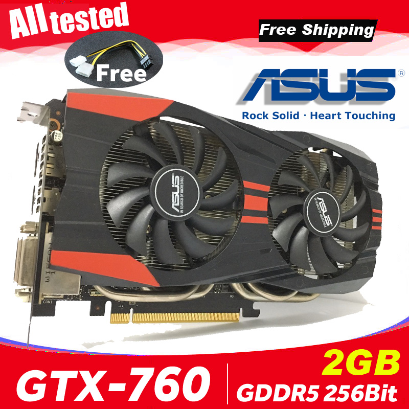 Asus GTX760 2GB D5 DDR5 256Bit PC Desktop GTX 760 2G GTX760 2G Graphics Cards PCI Express 3.0 computer Video card HDMI 760 2GB 1