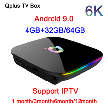 IPTV QPlus H6 Smart TV Box 6K Android 9.0 4GB RAM 32GB 64GB