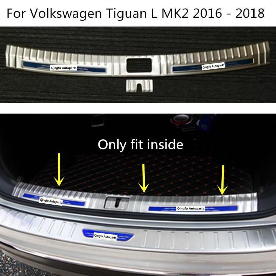 Car cover Stainless Steel Inner built Rear Bumper trim plate pedal hoods for Volkswagen VW Tiguan L TiguanL MK2 2016 2017 2018 for vw tiguan l rear bumper protector tailgate trunk guard cover covers volkswagen 2017 stainless steel car styling accessories