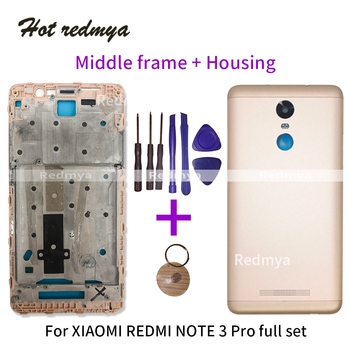 Mid Faceplate Frame For Xiaomi Redmi note 3 pro Front Bezel Middle Frame +Metal Battery Back Cover Repair Part With Tools