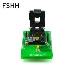 ADP-MACH-TQ адаптер для всех-11 программист адаптер IC51-0444-467 QFP44 К DIP40 программист адаптер
