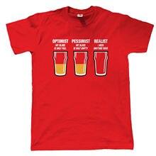 """""""Optimist – Pessimist – Realist"""" beer drinker t-shirt"""