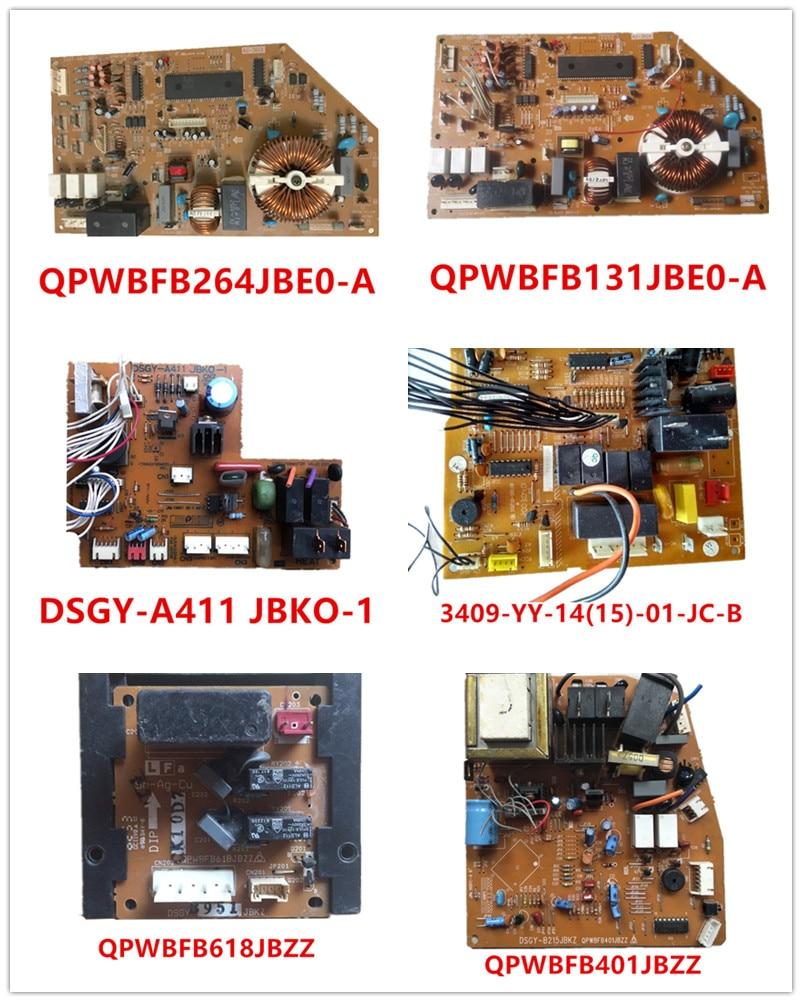 QPWBFB264JBE0-A| QPWBFB131JBE0-A| DSGY-A411 JBKO-1| 3409-YY-14(15)-01-JC-B| QPWBFB618JBZZ| QPWBFB401JBZZ Used Good Working