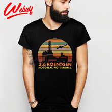 Fashion Chernobyl 3.6 Roentgen Not Great Terrible T shirt Graphic Print Nuclear Power Station Disaster Radiation T-shirt