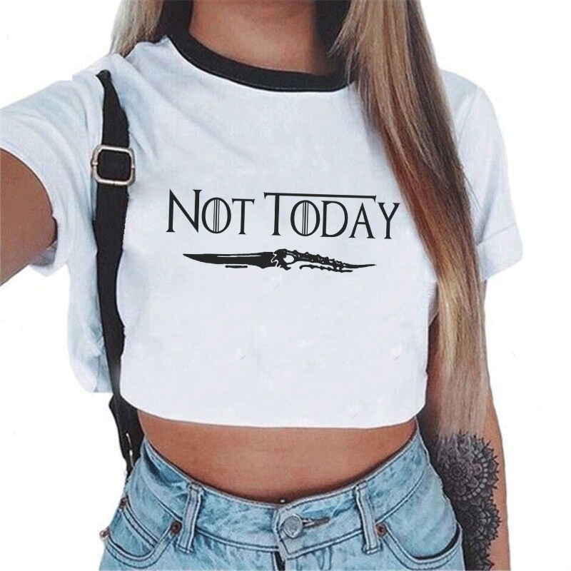 Not Today Print Tshirt Game Of Thrones Arya Stark Inspired Women Short Sleeve Crop Top White T Shirts Vintage Camiseta Dracarys