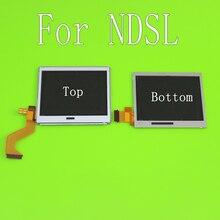 Pantalla LCD de fondo superior para Nintendo DS Lite, para consola de juegos NDSL, pantalla LCD inferior para pieza de reparación NDSL, accesorios