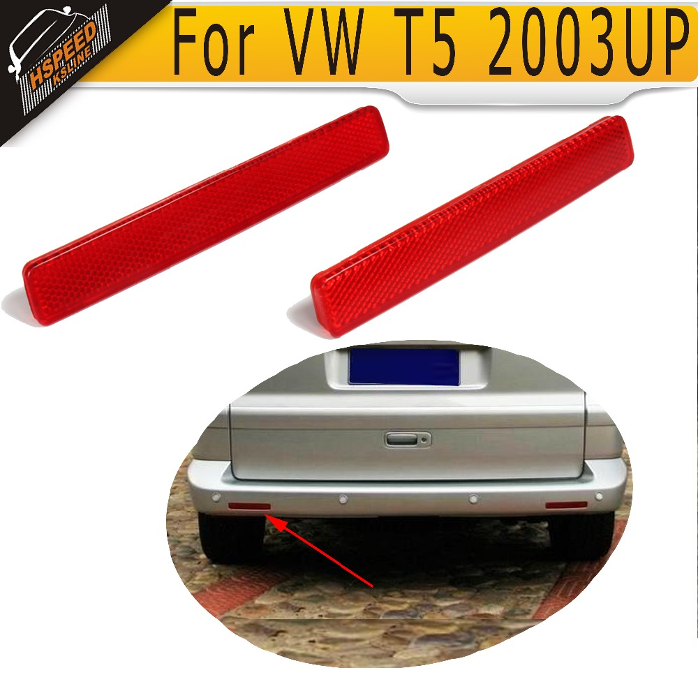 1 Pair ABS Red Rear Bumper Reflector Lamps Lights covers for VW T5 2003UP billet rear hub carriers for losi 5ive t