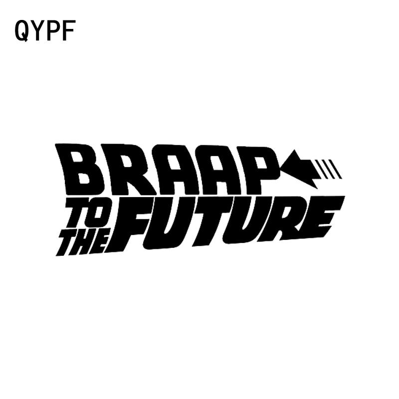 QYPF 15cm*5.8cm Fashion BRAP To The Future Vinyl Art Car Sticker Decal Black Silver Graphical C15-1482