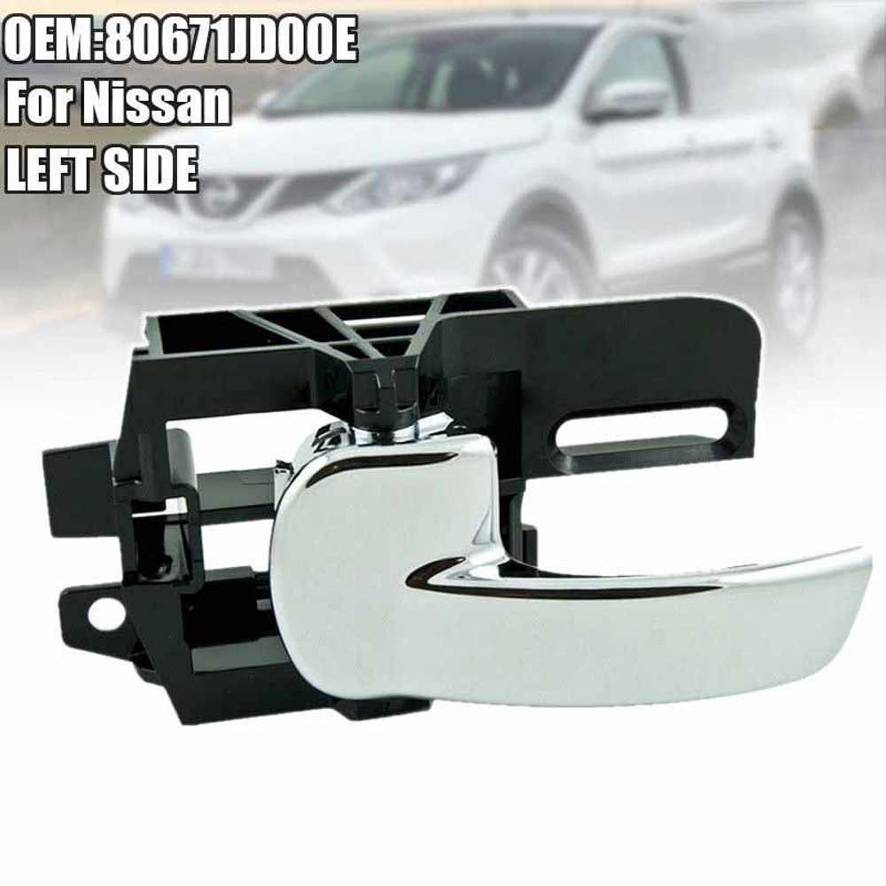 For Nissan Qashqai 07-13 Inner Interior LEFT Rear Or Front Door Handle 80671JD00E