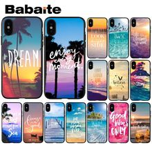 Babaite Summer Blue Sky Beach Quotes Black TPU Soft Phone Case Cover for Apple iPhone 8 7 6 6S Plus X XS MAX 5 5S SE XR Cover все цены