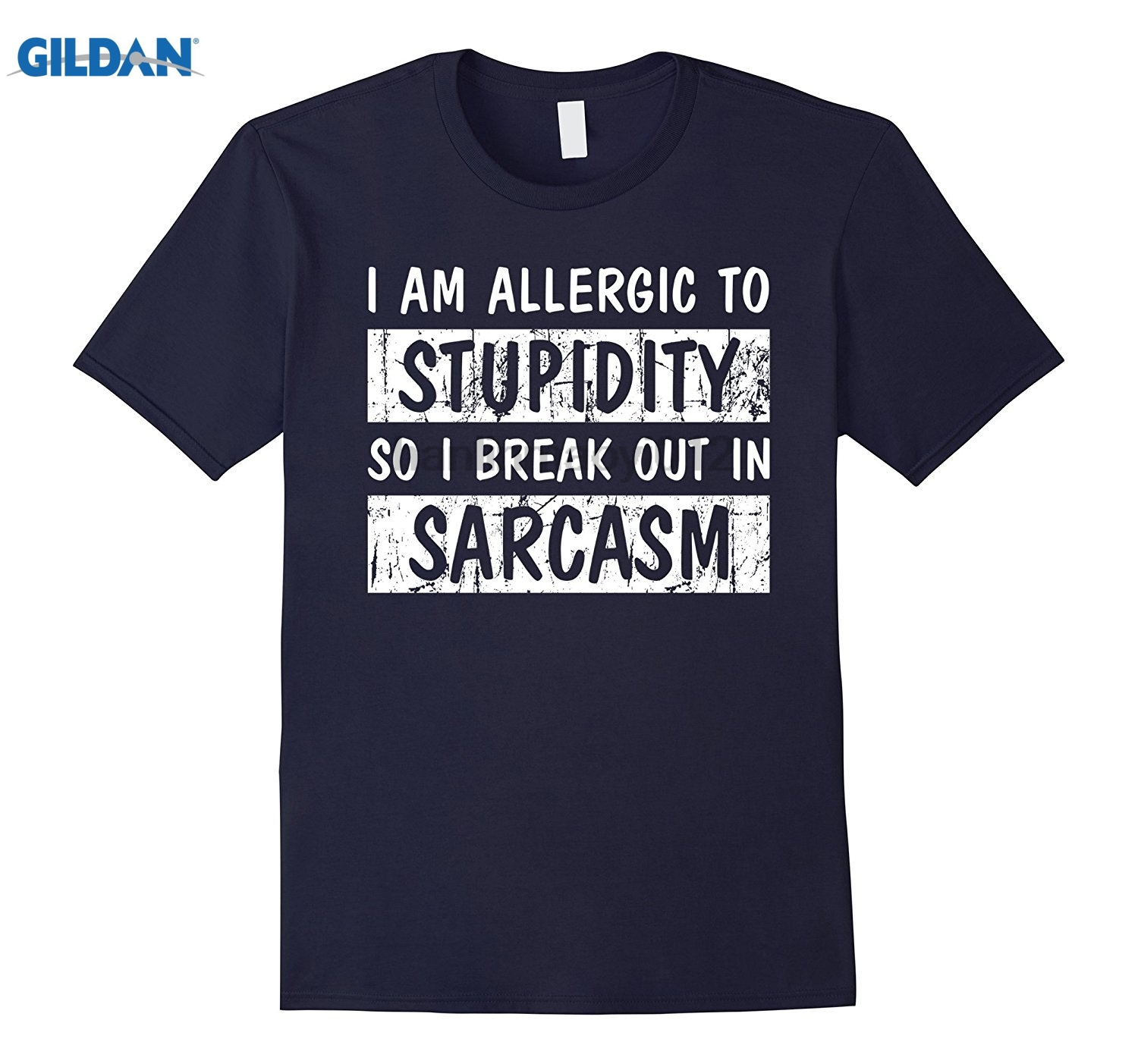 GILDAN Im Allergic To Stupidity So I Break Out In Sarcasm Shirt Hot Womens T-shirt