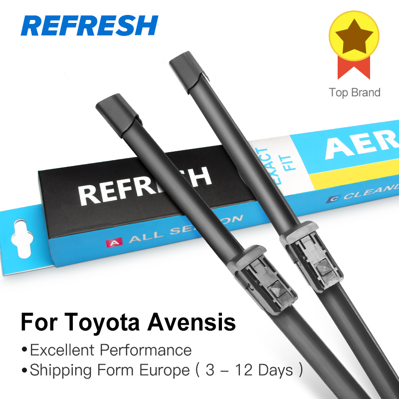 REFRESH Wiper Blades for Toyota Avensis T250 / T270 / Verso Mk2 Mk3 Fit Hook Arms / Push Button Arms Long life Rubber