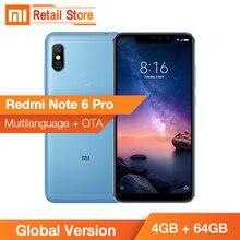 Stokta Küresel Sürüm Xiaomi Redmi Not 6 Pro 4G 64G 6.26 Tam Ekran Çift AI Kam Snapdragon 636 Octa Çekirdek 4000 mAh Parmak Izi