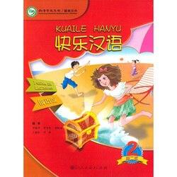 Happy Chinese (KuaiLe HanYu) Student's Book2 wersja rosyjska dla 11-16 lat studentów gimnazjum podstawowej i młodszej