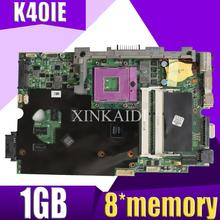 XinKaidi K40IE/K40ID placa base de Computadora Portátil para ASUS K40ID K50ID K40IE K50IE X50DI K40I K50I prueba placa base original de 8 * memoria de 1 GB