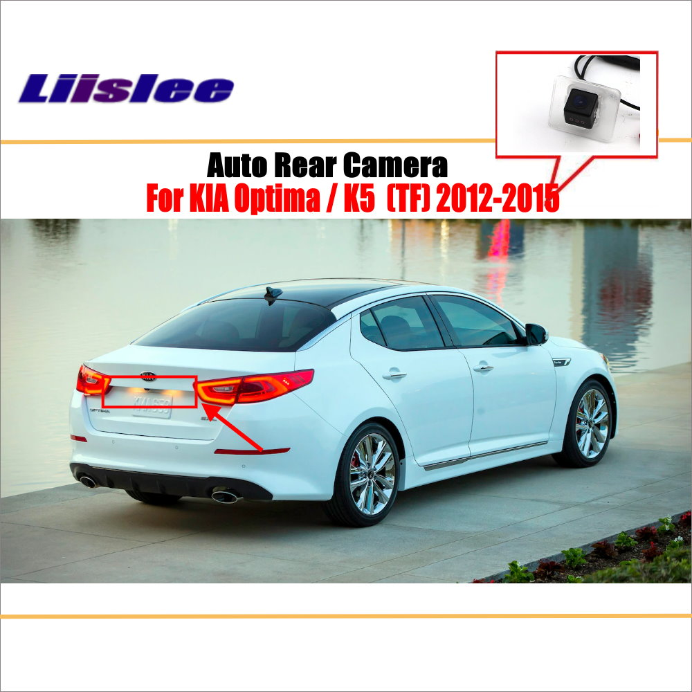 Liislee Rear View Camera For KIA Optima / K5 ( TF ) 2012~2015 / Reverse Hole / Parking Back Up Camera / Night Vision