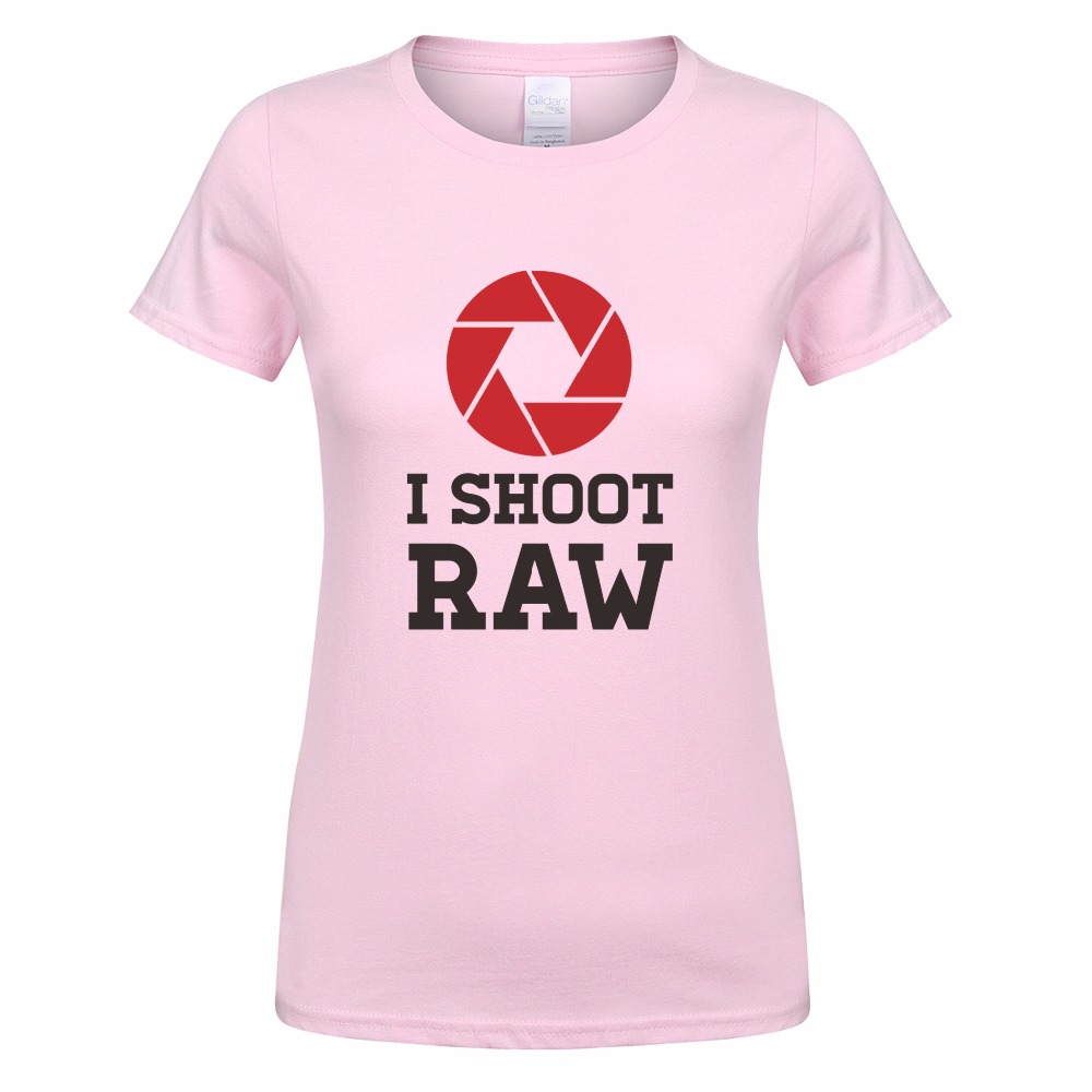 507c27b22a ... i shoot raw t shirt women o neck cotton short sleeve photographer; t  shirt design inspiration photography t shirts ...