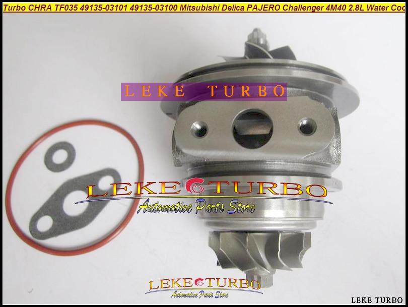 TURBO Cartridge CHRA TF035 49135-03101 49135-03110 Water Cooled Turbocharger For Mitsubishi PAJERO Delica Challenger 4M40 2.8L D turbo cartridge chra tf035hl 49135 03410 4913503410 49135 03411 4913503411 for mitsubishi pajero 3 00 06 shogun 02 06 4m41 3 2l