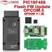 สำหรับOpel OP COM V1.95/V1.70 2014V PIC18F458 FTDI FT232RQ Be Flash Update OBDII OBD2 สายเคเบิลสแกนเนอร์วินิจฉัยop Com OPCOM V1.99