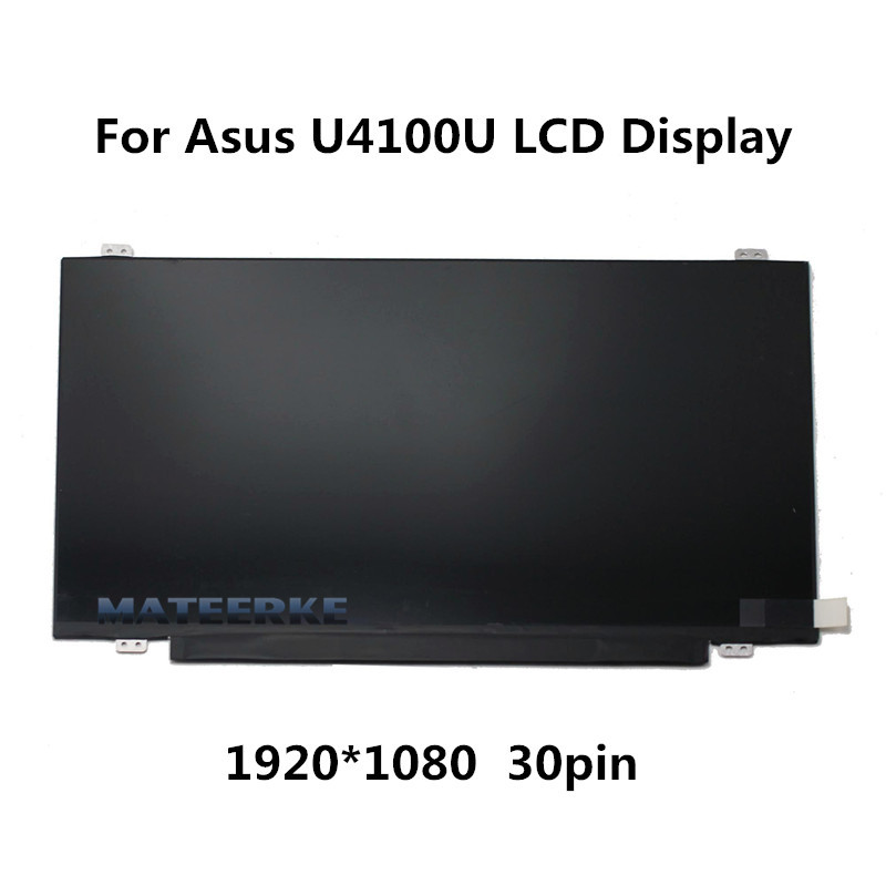 14 1920*1080 Resolution 30pin FHD LED LCD Screen Display Panel for Asus U4100U original 14 inch led 30pin 1920 1080 laptop led lcd screen auo b140han01 2 for lenovo y40 lcd display