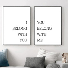 цена I Belong With You Belong With Me Wall Art Canvas Painting Posters And Prints Black And White Wall Pictures For Living Room Decor онлайн в 2017 году