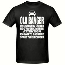 OLD BANGER T SHIRT, FUNNY NOVELTY MENS SHIRT,SM-2XL New Shirts Funny Tops Tee Unisex free shipping
