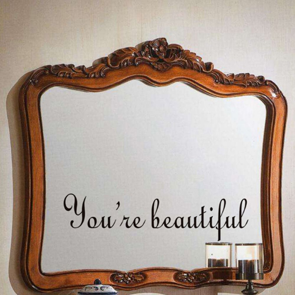 "1PCS ""You're Beautiful "" Mirror Wall Decal Wall Sticker Toilet Sticker Bathroom Decorations Living Room Home Decoration"