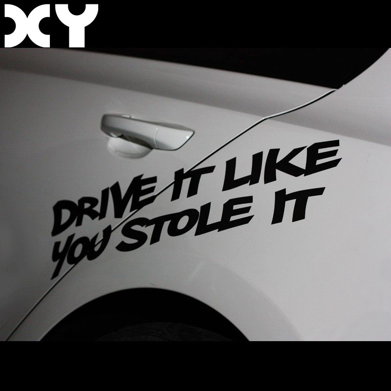DRIVE IT LIKE YOU STOLE IT Car Stickers and Vinyl Decals for Volkswagen Tiguan Polo Golf and So on Drop Shipping