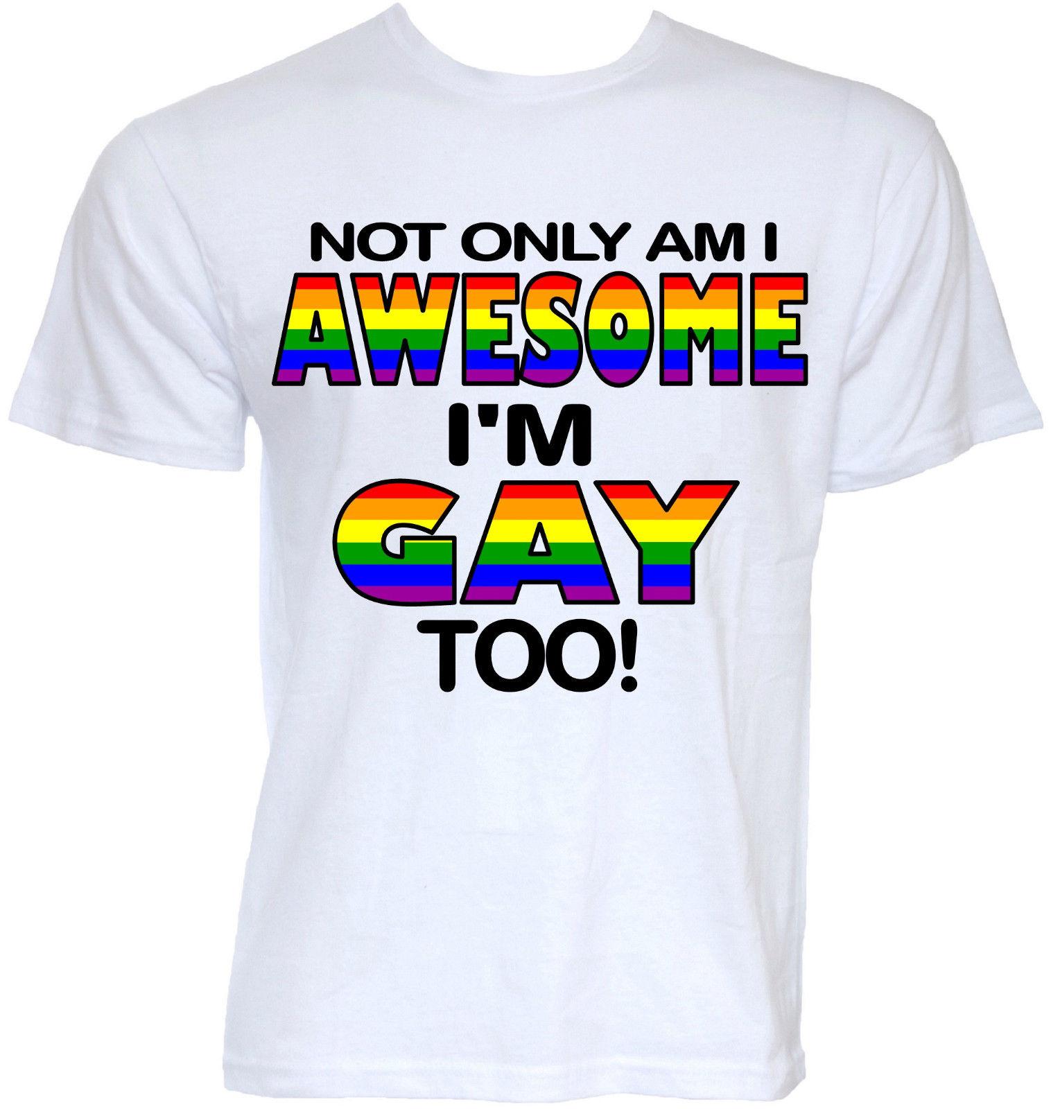 Gay slogan t shirts