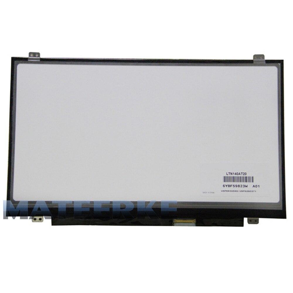 NEW 14.0 Slim LED Screen LTN140AT06 LTN140AT08 LTN140AT11 LTN140AT20 M140NWR1 BT140GW03 CLAA140WB01A B140XTN03.0 B140XTN03.1