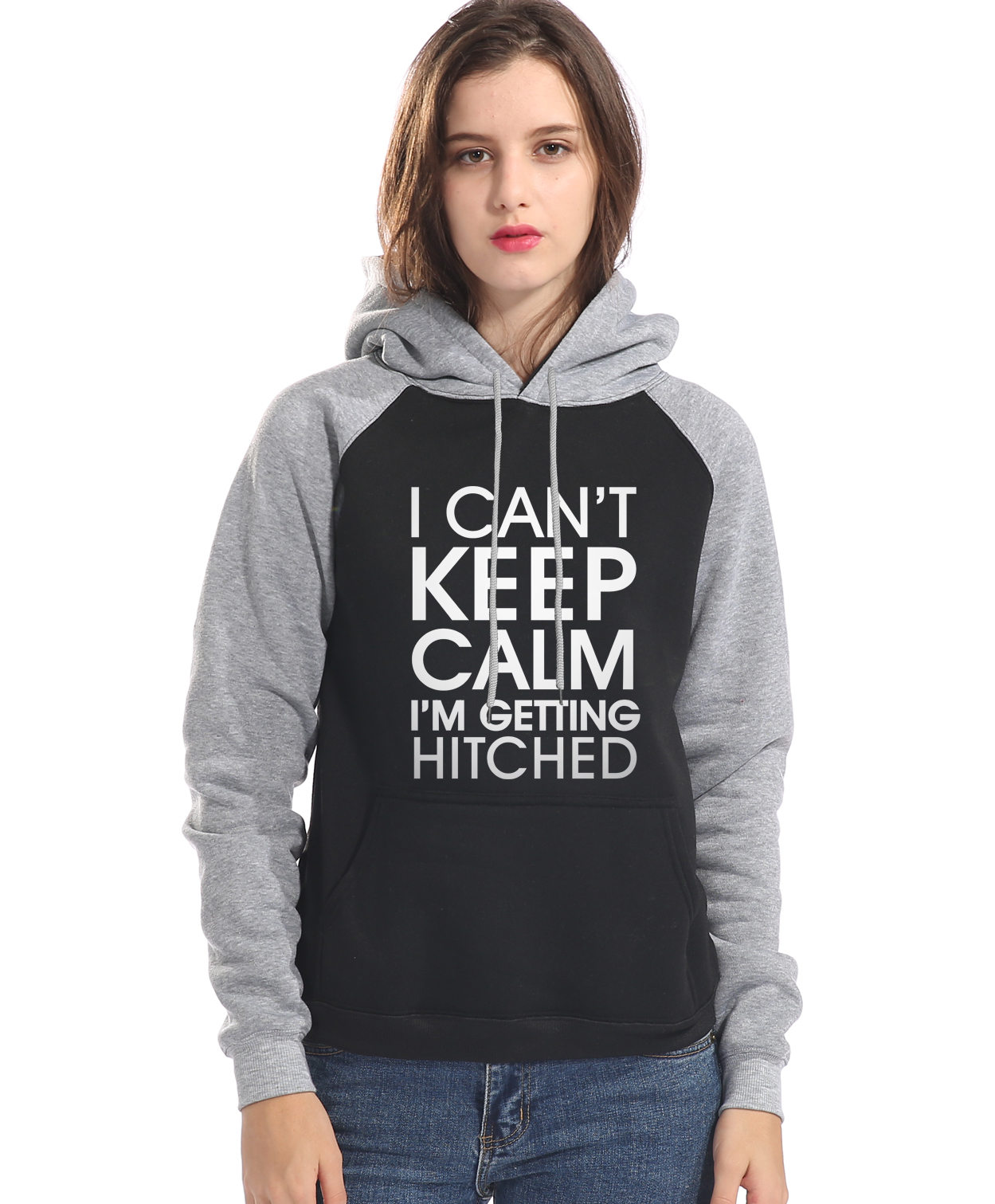 I Can not keep calm Im getting hitched hoodies pullovers femme 2018 women fleece brand tracksuit fashion sweatshirts size S-XXL