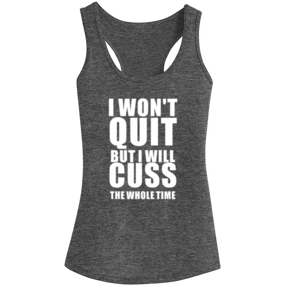 Womens I Won't Quit But I Will Cuss The Whole Time Fitness Workout Racerback Tank Tops - Heathered Grey