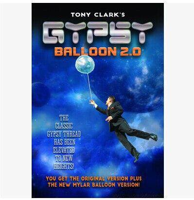 2016 Tony Clark - Gypsy Balloon 2.0 -magic