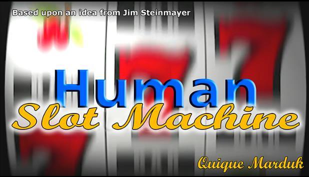 Humains Machine À Sous (DVD + Gimmick) par Quique M-Scène Des Tours de Magie, Close Up, illusion, amusant, Prop, Mentalisme, Magia Jouets