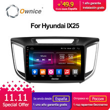 Ownice C500+ G10 10.1″ Android 8.1 Octa Core Car Radio DVD GPS for Hyundai iX25 2014 2015 2016 2GB RAM 32GB ROM support 4G LTE